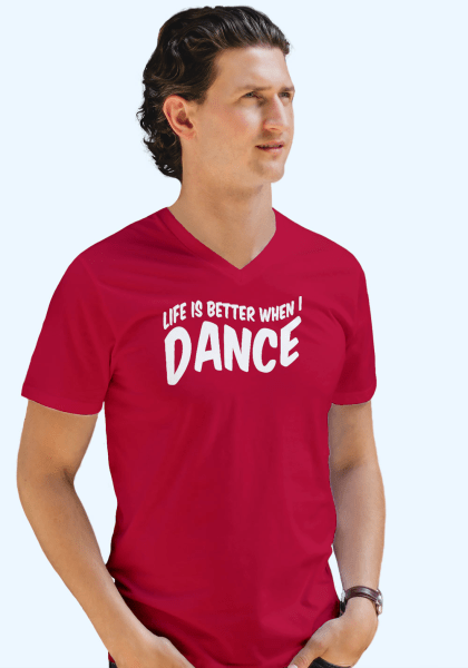 """Man wearing Zouk T-shirt decorated with unique """"Life is better when I Dance"""" design in red v-neck style"""