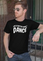 "Man wearing Zouk T-shirt decorated with unique ""Life is better when I Dance"" design in black crew neck style"