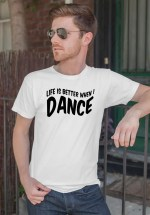 """Man wearing Zouk T-shirt decorated with unique """"Life is better when I Dance"""" design in white crew neck style"""