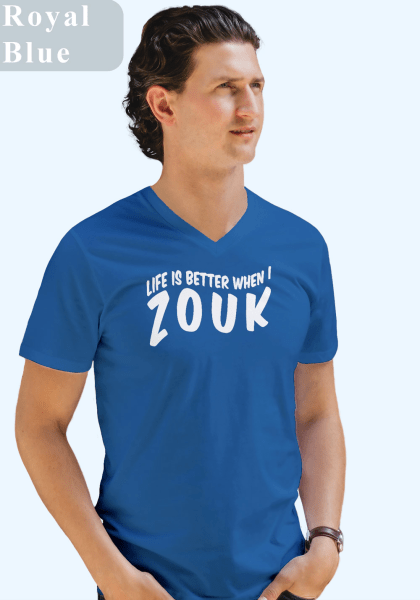 "Man wearing Zouk T-shirt decorated with unique ""Life is better when I Zouk"" design in blue v-neck style"