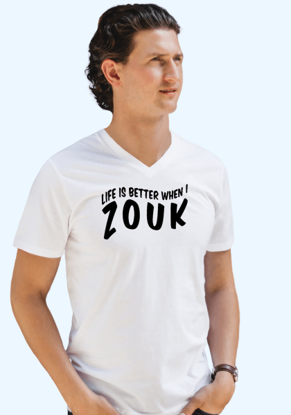 "Man wearing Zouk T-shirt decorated with unique ""Life is better when I Zouk"" design in white v-neck style"