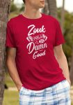 "Man wearing Zouk T-shirt decorated with unique ""Zouk feels so damn good"" design (red crew neck style)"