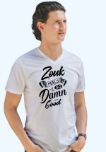 "Man wearing Zouk T-shirt decorated with unique ""Zouk feels so damn good"" design (white v-neck style)"
