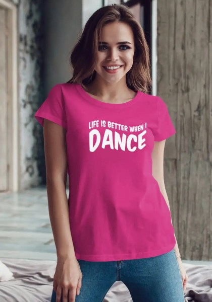 "Woman wearing Zouk T-shirt decorated with unique ""Life is better when I Dance"" design in pink crew neck style"