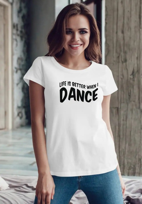 "Woman wearing Zouk T-shirt decorated with unique ""Life is better when I Dance"" design in white crew neck style"