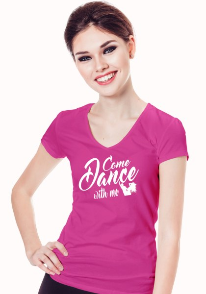 """Woman wearing Zouk T-shirt decorated with unique """"Come Dance with me"""" design in pink v-neck style"""