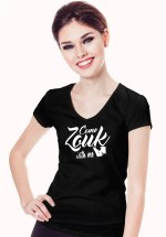 "Woman wearing Zouk T-shirt decorated with unique ""Come Zouk with me"" design in black v-neck style"
