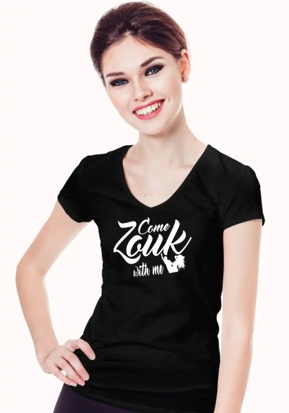 """Woman wearing Zouk T-shirt decorated with unique """"Come Zouk with me"""" design in black v-neck style"""