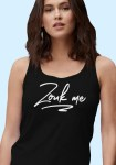 """Woman wearing Zouk t-shirt decorated with unique """"Zouk me"""" design in a black tank top style."""