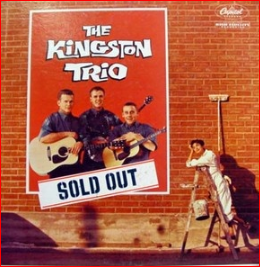 Kingston Trio sold out sign on wall