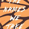 The Names We Take book cover