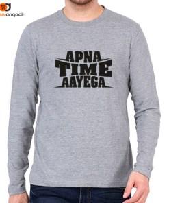 Apna Time Aayega Men's Full Sleeve T-Shirt
