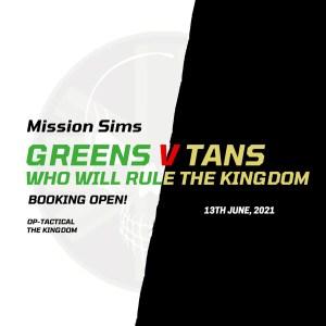 Mission Sim – Greens V Tans – 22nd August