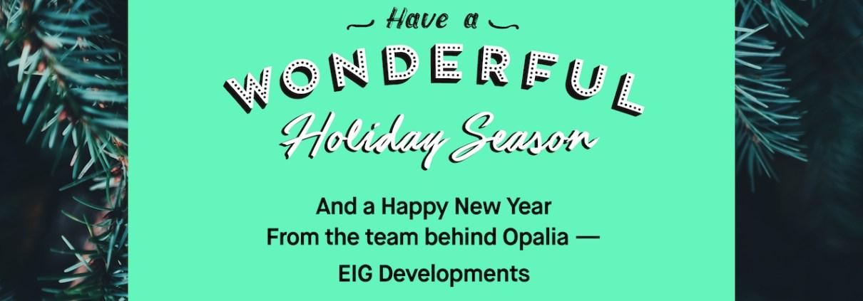 Opalia Holiday Season