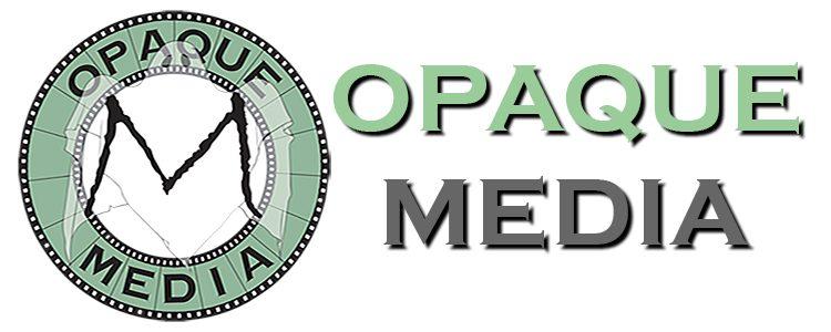 Opaque Media