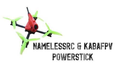 NameLessRc Kabafpv PowerStick 1 - NameLessRC&Kabafpv PowerStick 3-4S FPV Racing RC Drone Banggood Coupon Promo Code