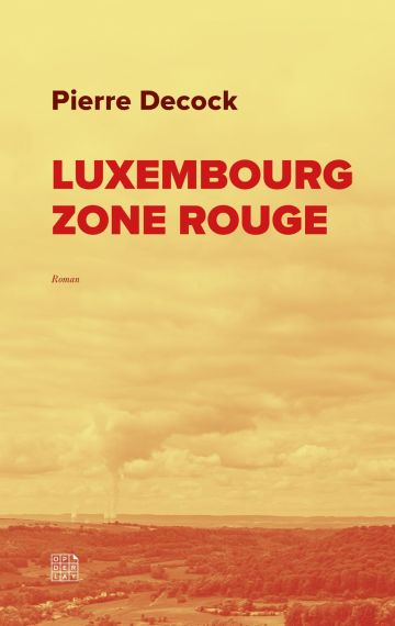 Luxembourg Zone Rouge