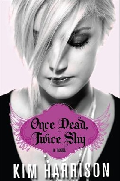 ONCE DEAD, TWICE SHY (MADISON AVERY TRILOGY, BOOK #1) BY KIM HARRISON: BOOK REVIEW