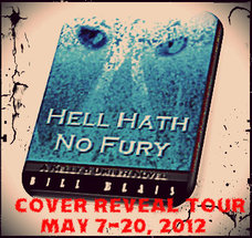 BILL BLAIS AUTHOR OF HELL HATH NO FURY KELLY AND UMBER SERIES EXCLUSIVE COVER REVEAL WITH EXCERPT