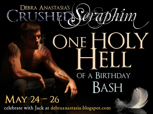 ONE HOLY HELL HAPPY BIRTHDAY CRUSHED SERAPHIM BY DEBRA ANASTASIA GIVEAWAY