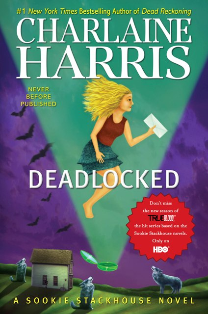 DEADLOCKED (SOOKIE STACKHOUSE, BOOK #12) BY CHARLAINE HARRIS: BOOK REVIEW