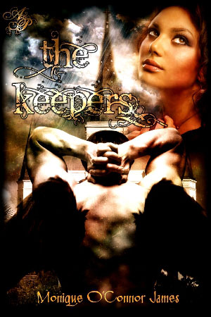 THE KEEPERS BY MONIQUE O'CONNOR JAMES: BOOK REVIEW
