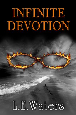 INFINITE DEVOTION (INFINITE SERIES, BOOK #2) BY L.E. WATERS: BOOK REVIEW