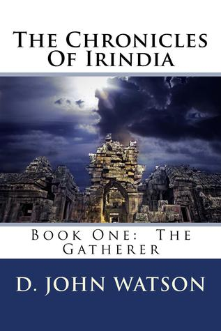 D. JOHN WATSON AUTHOR OF THE CHRONICLES OF IRINDIA: EXCLUSIVE INTERVIEW