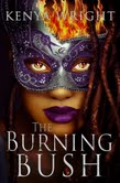 THE BURNING BUSH (SANTERIA HABITAT #2): BOOK RELEASE