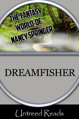 DREAMFISHER BY NANCY SPRINGER: BOOK REVIEW