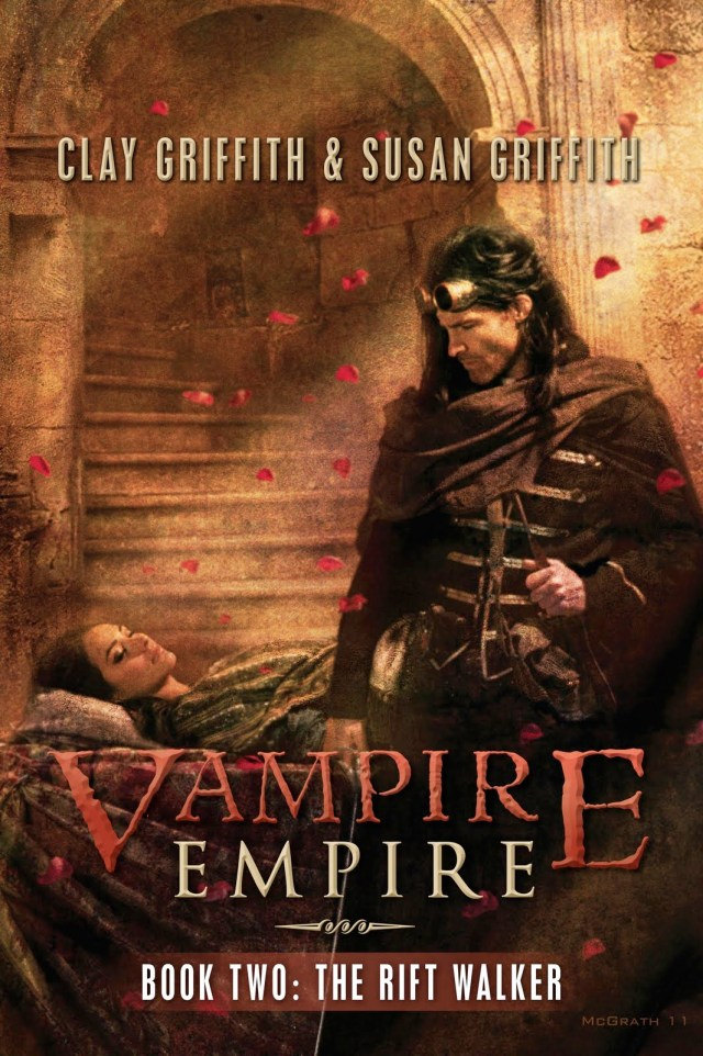THE RIFT WALKER (VAMPIRE EMPIRE, BOOK #2) BY CLAY & SUSAN GRIFFITH: BOOK REVIEW