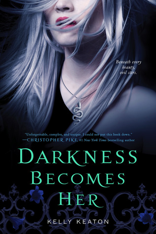 DARKNESS BECOMES HER (GODS & MONSTERS, BOOK #1) BY KELLY KEATON: BOOK REVIEW