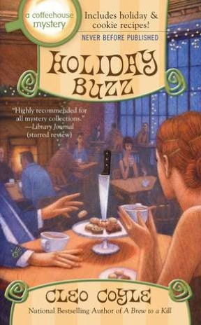 HOLIDAY BUZZ (COFFEEHOUSE MYSTERY, BOOK #12) BY CLEO COYLE: BOOK REVIEW