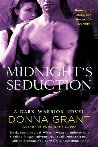 MIDNIGHT'S SEDUCTION (DARK WARRIORS, BOOK #3) BY DONNA GRANT: BOOK REVIEW