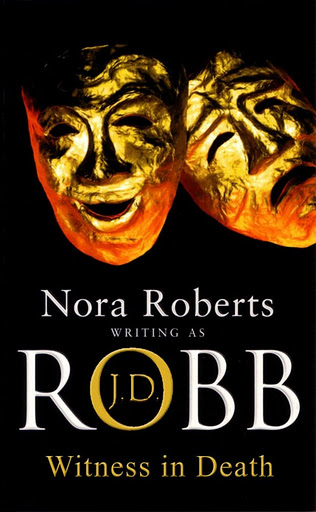 WITNESS IN DEATH (IN DEATH, BOOK #10) BY J.D. ROBB: BOOK REVIEW