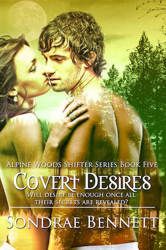 COVERT DESIRES (ALPINE WOODS SHIFTERS, BOOK #5) BY SONDRAE BENNETT: BOOK REVIEW