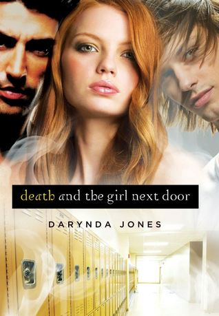 DEATH AND THE GIRL NEXT DOOR (DARKLIGHT, BOOK #1) BY DARYNDA JONES: BOOK REVIEW