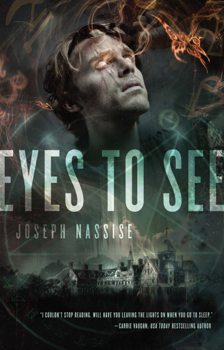 EYES TO SEE (JEREMIAH HUNT, BOOK #1) BY JOSEPH NASSISE: BOOK REVIEW