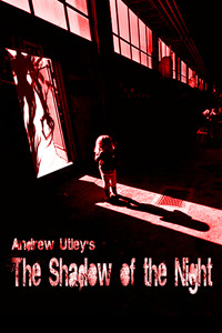 THE SHADOW OF THE NIGHT BY ANDREW UTLEY: BOOK REVIEW