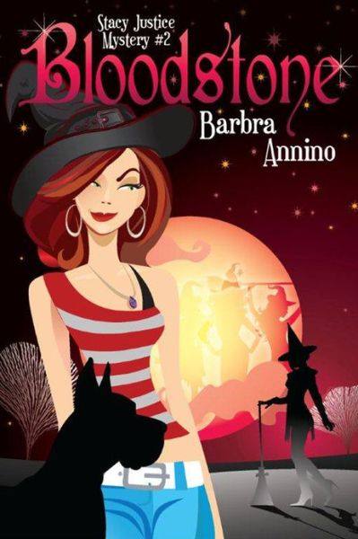 BLOODSTONE (STACY JUSTICE MYSTERIES, BOOK #2) BY BARBRA ANNINO: BOOK REVIEW