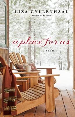 A PLACE FOR US BY LIZA GYLLENHAAL: BOOK REVIEW