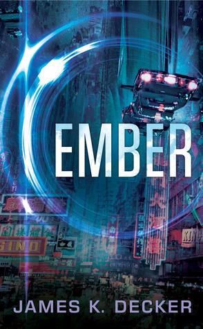 EMBER (HAAN, BOOK #0.5) BY JAMES K. DECKER: BOOK REVIEW