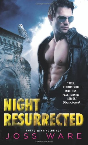 NIGHT RESURRECTED (ENVY CHRONICLES, BOOK #6) BY JOSS WARE: BOOK REVIEW