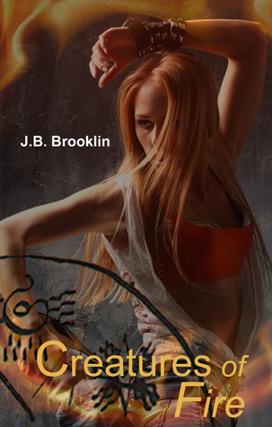 CREATURES OF FIRE BY J.B. BROOKLIN: BOOK REVIEW
