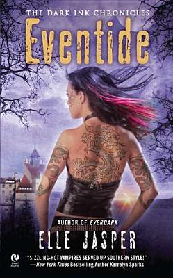 EVENTIDE (DARK INK CHRONICLES, BOOK #3) BY ELLE JASPER: BOOK REVIEW