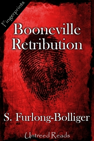 BOONEVILLE RETRIBUTION BY S. FURLONG-BOLLIGER: EBOOK GIVEAWAY