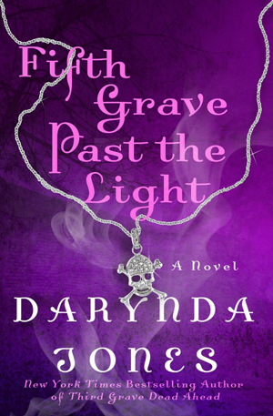 FIFTH GRAVE PAST THE LIGHT BY DARYNDA JONES: HARDBACK GIVEAWAY
