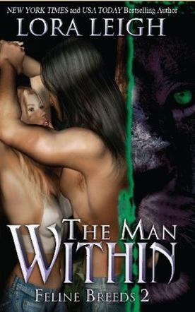 THE MAN WITHIN (BREEDS, BOOK #2) BY LORA LEIGH: BOOK REVIEW