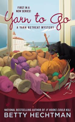 YARN TO GO (YARN RETREAT, BOOK #1) BY BETTY HECHTMAN: BOOK REVIEW