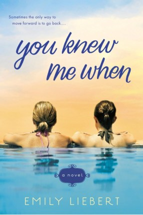 you-knew-me-when-emily-liebert